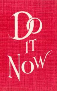 Do it Now Slogan