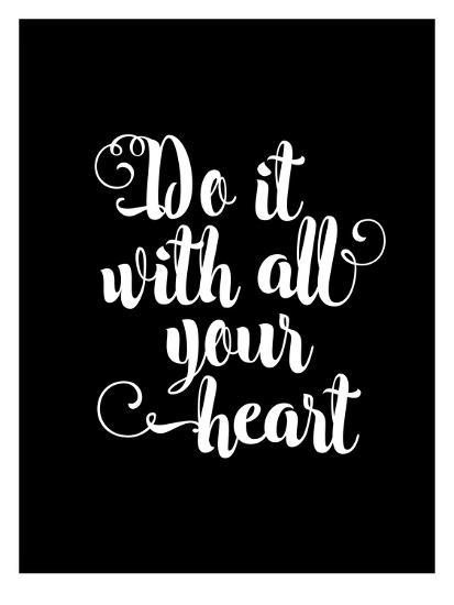 Do It With All Your Heart BLK-Brett Wilson-Art Print