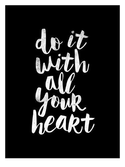 Do It With All Your Heart-Brett Wilson-Art Print