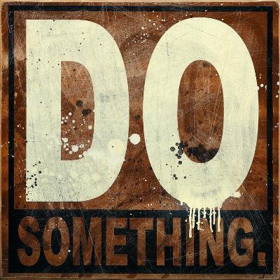 Do Something-Daniel Bombardier-Giclee Print