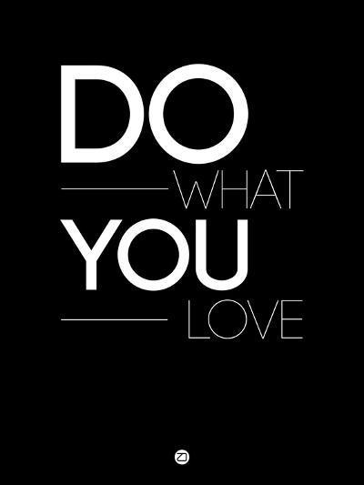 Do What You Love 1-NaxArt-Art Print