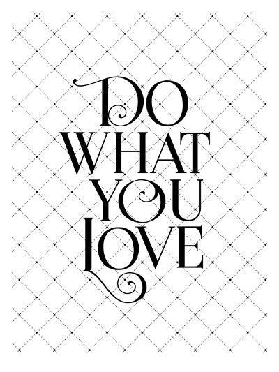 Do What You Love Fancy-Brett Wilson-Art Print