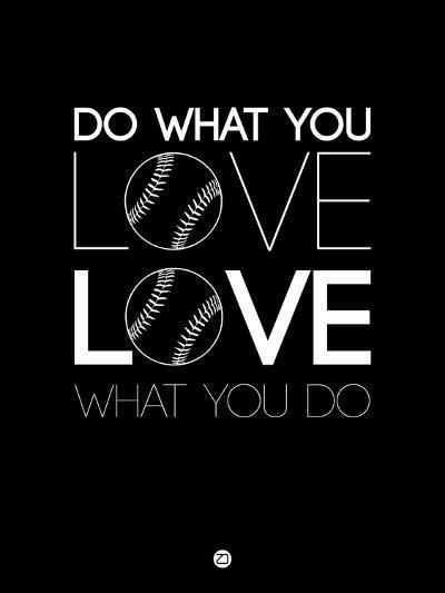 Do What You Love Love What You Do 10-NaxArt-Art Print