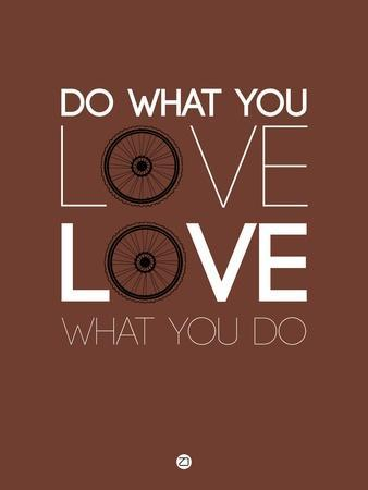 Do What You Love Love What You Do 8-NaxArt-Art Print