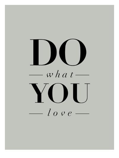 Do What You Love Serif-Brett Wilson-Art Print