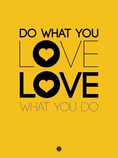 Do What You Love What You Do 2-NaxArt-Art Print