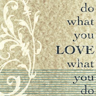 Do What You Love-John Spaeth-Art Print