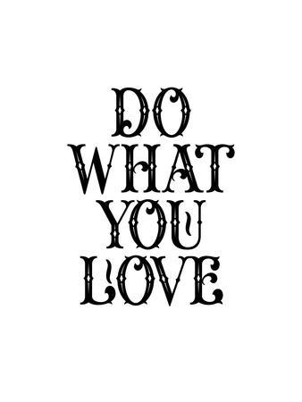 https://imgc.artprintimages.com/img/print/do-what-you-love_u-l-f7wjvr0.jpg?p=0