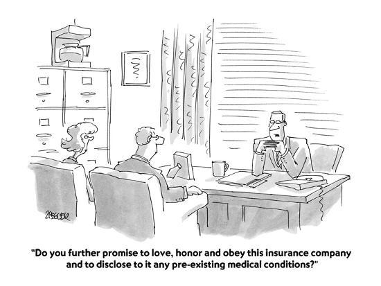 """Do you further promise to love, honor and obey this insurance company and?"" - Cartoon-Jack Ziegler-Premium Giclee Print"