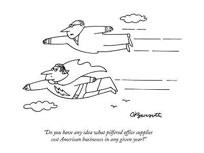 """Do you have any idea what pilfered office supplies cost American business?"" - New Yorker Cartoon-Charles Barsotti-Premium Giclee Print"
