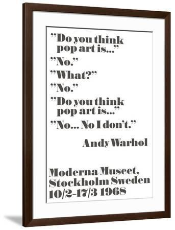 Do you think pop art is...-John Melin-Framed Art Print