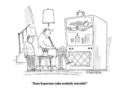 """Does Superman take anabolic steroids?"" - Cartoon-Harley L. Schwadron-Premium Giclee Print"