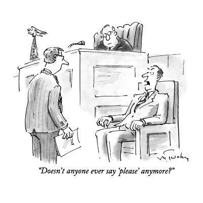 """Doesn't anyone ever say 'please' anymore?"" - New Yorker Cartoon-Mike Twohy-Premium Giclee Print"