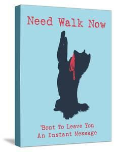 Need Walk Now by Dog is Good