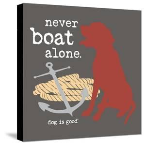 Never Boat Alone by Dog is Good