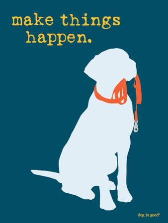Things Happen - Blue Version by Dog is Good