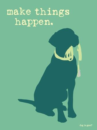 Things Happen - Teal Version by Dog is Good