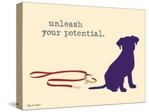 Unleash Potential by Dog is Good