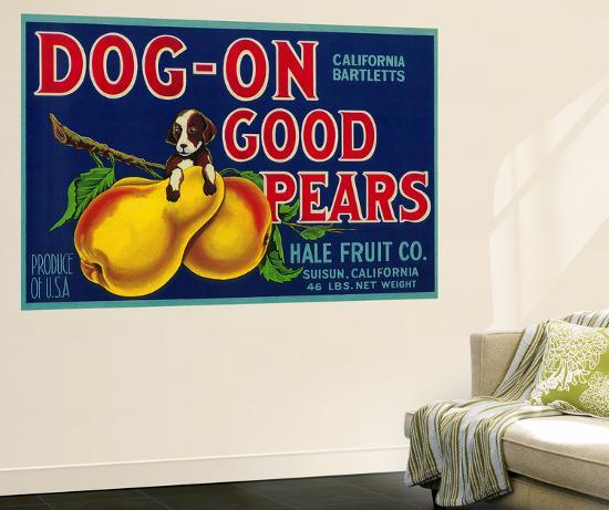 Dog On Good Pears Pear Crate Label - Suisun, CA-Lantern Press-Wall Mural