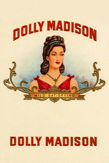 Dolly Madison-Mild Satisfying--Art Print