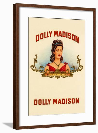 Dolly Madison-Mild Satisfying--Framed Art Print