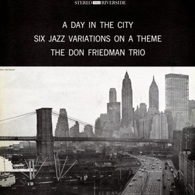 Don Friedman Trio - A Day in the City