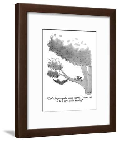 """""""Don't forget?grubs, mites, worms. I want this to be a very special evening."""" - New Yorker Cartoon-Jack Ziegler-Framed Premium Giclee Print"""