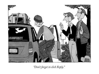 """""""Don't forget to click Reply."""" - New Yorker Cartoon-William Haefeli-Premium Giclee Print"""