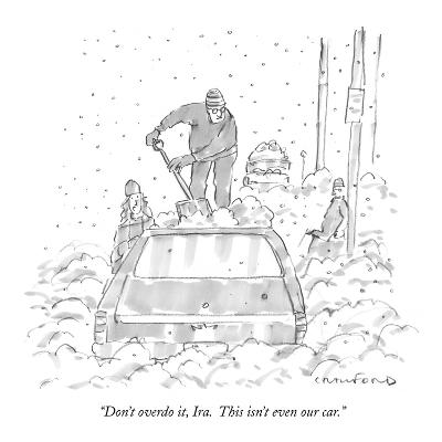 """Don't overdo it, Ira.  This isn't even our car."" - New Yorker Cartoon-Michael Crawford-Premium Giclee Print"