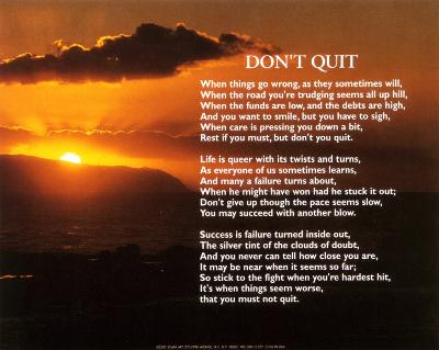 Don't Quit--Art Print