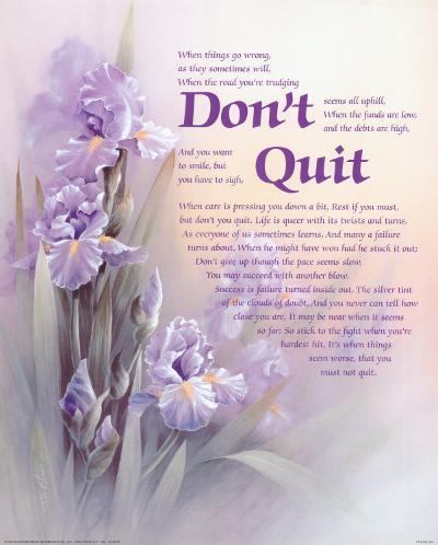 Don't Quit-T^ C^ Chiu-Art Print
