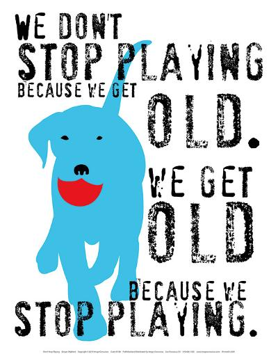 Don't Stop Playing-Ginger Oliphant-Art Print