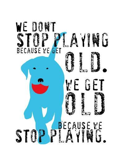 Don't Stop Playing-Ginger Oliphant-Art Print