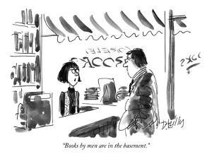 """Books by men are in the basement."" - New Yorker Cartoon by Donald Reilly"