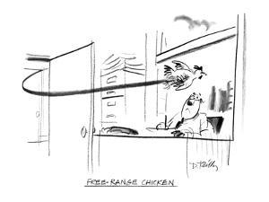 Free-Range Chicken - New Yorker Cartoon by Donald Reilly