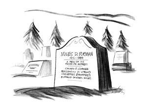 """Gravestone with inscription """"Mile D. Fruman, 1915-1984, A Few Of His Favor? - New Yorker Cartoon by Donald Reilly"""
