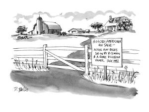 Historic Americana for Sale?Actual hay bales sat on by B. Clinton & A. Gor? - New Yorker Cartoon by Donald Reilly