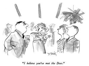 """""""I believe you've met the Does."""" - New Yorker Cartoon by Donald Reilly"""