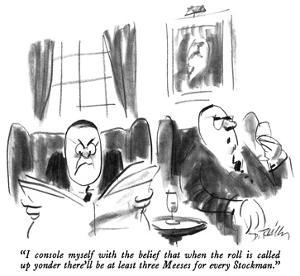 """I console myself with the belief that when the roll is called up yonder t…"" - New Yorker Cartoon by Donald Reilly"