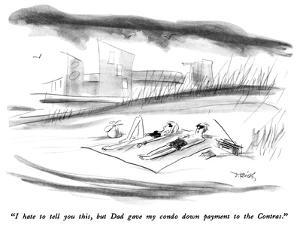 """""""I hate to tell you this, but Dad gave my condo down payment to the Contra…"""" - New Yorker Cartoon by Donald Reilly"""
