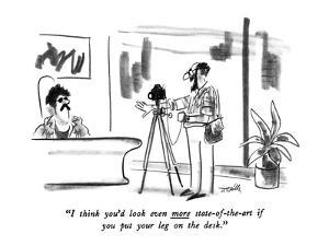 """I think you'd look even more state-of-the-art if you put your leg on the ?"" - New Yorker Cartoon by Donald Reilly"