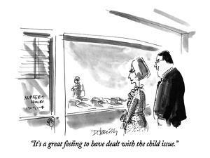 """""""It's a great feeling to have dealt with the child issue."""" - New Yorker Cartoon by Donald Reilly"""