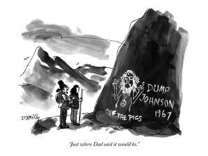 """""""Just where Dad said it would be."""" - New Yorker Cartoon by Donald Reilly"""