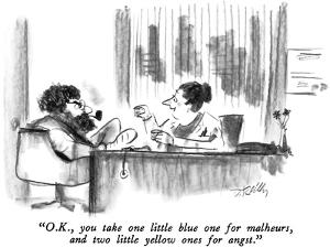 """O.K., you take one little blue one for malheurs, and two little yellow on…"" - New Yorker Cartoon by Donald Reilly"