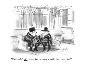 """""""Oh, really?  My son-in-law is doing a little time there, too!"""" - New Yorker Cartoon by Donald Reilly"""