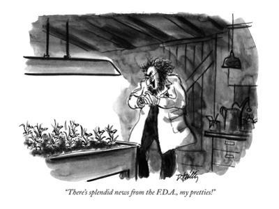 """""""There's splendid news from the F.D.A., my pretties!"""" - New Yorker Cartoon by Donald Reilly"""