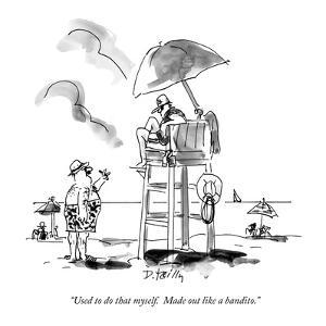 """Used to do that myself.  Made out like a bandito."" - New Yorker Cartoon by Donald Reilly"