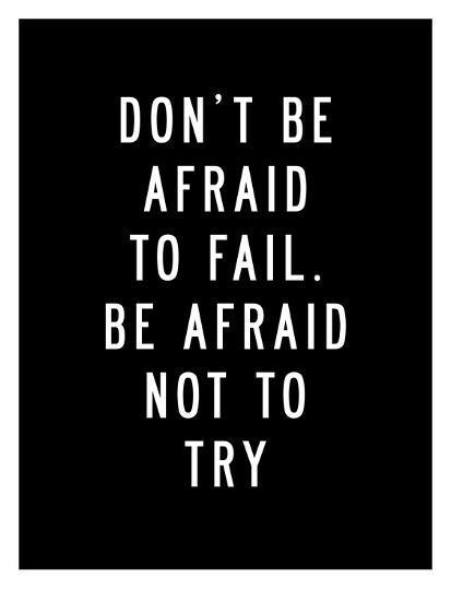 Dont Be Afraid to Fail-Brett Wilson-Art Print