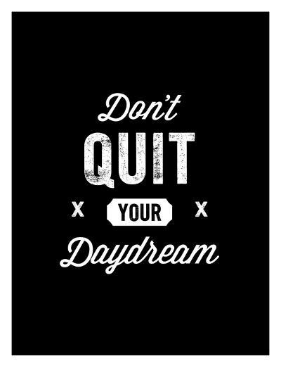 Dont Quit Your Daydream Vintage-Brett Wilson-Art Print