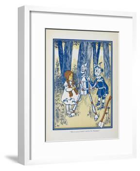 Dorothy, the Tin Woodman and the Scarecrow-William Denslow-Framed Giclee Print